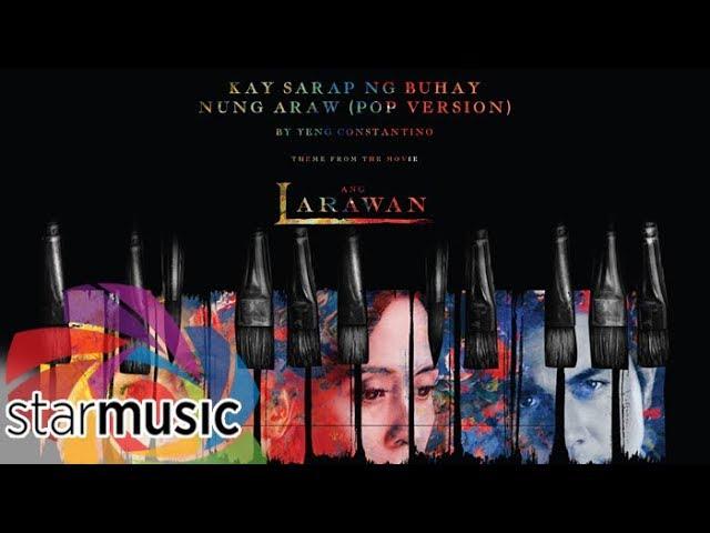 yeng-constantino-kay-sarap-ng-buhay-nung-araw-pop-version-from-ang-larawan-abs-cbn-starmusic