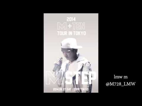 140607 M+TEN tour in tokyo(Audio) pm7:00