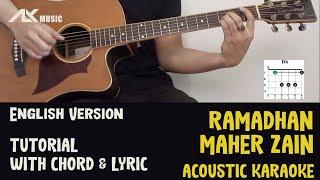 Maher Zain - Ramadhan (English Version) [ Acoustic Karaoke with Chord & Lyric ] #maherzain #ramadhan Original Song : https://youtu.be/3G-t72JjRf0 Click link ...