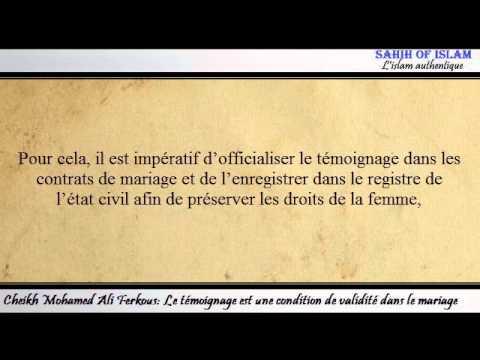 Le témoignage est une condition de validité dans le mariage -Cheikh Mohamed 'Ali Ferkous-