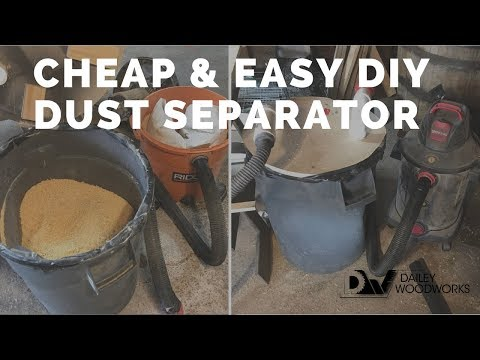 Cheap and Easy DIY Dust Separator