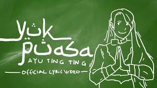 Ayu Ting Ting - Yuk Puasa ( Lyric  )