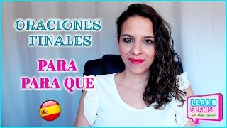 PARA /PARA QUE  || NIVEL intermedio y avanzado (subjuntivo) || Aprender español