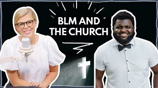 How the Church Should Respond to Black Lives Matter | Guest: Samuel Sey | Ep 286