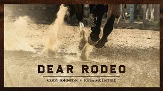 Cody Johnson Dear Rodeo (feat. Reba McEntire)
