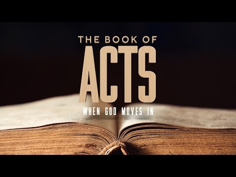 The Book of Acts 8:5-12 - When God Moves In