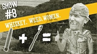 (#8) Save Money WHISKEY. WEED. WOMEN.