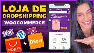 Como Criar uma Loja de Dropshipping no WordPress com WooCommerce e Elementor [AliExpress e Dsers]