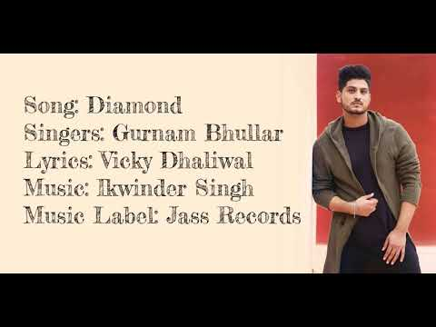 """DIAMOND"" Full Song With Lyrics ▪ Gurnam Bhullar ▪ Vicky Dhaliwal ▪ Ikwinder Singh"
