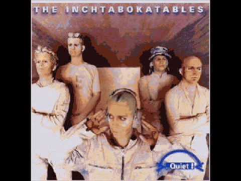 Inchtabokatables - Listen the Quiet