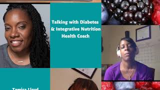 Talking with Integrative Nutrionist Diabetes Coach Tamica