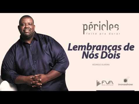 Péricles - Lembranças de Nós Dois (CD Feito Pra Durar)