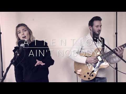 Attention/ Ain't Nobody - Charlie Puth/ Chaka Khan Cover by Lauren Day & Matt Hurt
