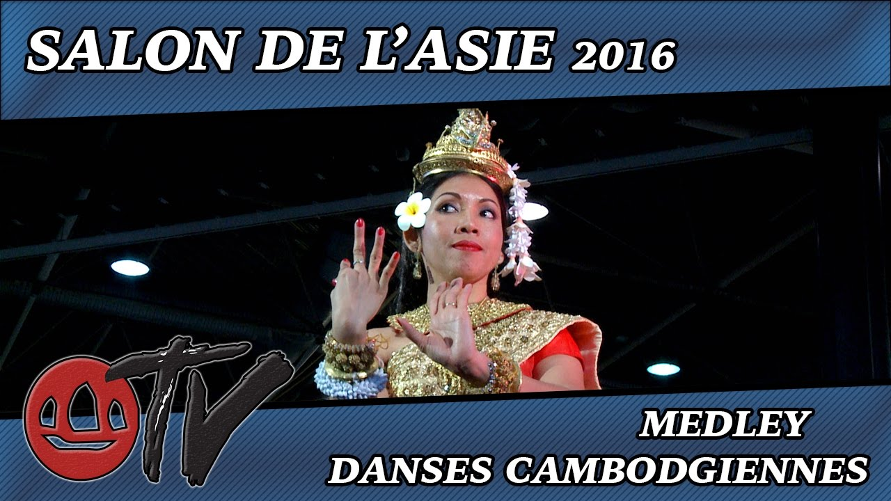 Salon de l 39 asie 2016 medley danses cambodgiennes youtube for Youtube danse de salon