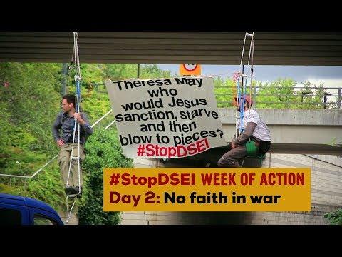 Stop DSEI Day 2: No Faith in War