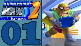 Bomberman Max 2 Blue Advance [Part 1] Evil Mujoe Trouble!