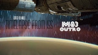 Escape to ISS | M83 - Outro | Edited by Nalo