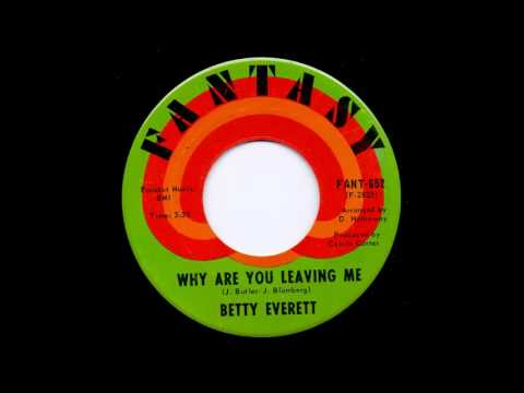Betty Everett - Why are you leaving me