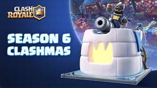 Clash Royale Season 6: Clashmas! 🎁