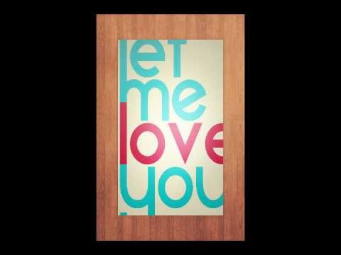 Let me love you radio edit download
