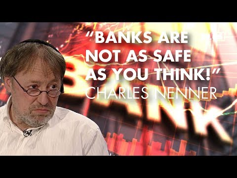 """""""Banks Are Not As Safe As You Think!"""" - Charles Nenner"""