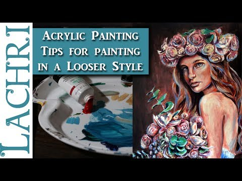 Tips for painting in a looser style - Acrylic Portrait Painting w/ Lachri