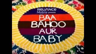 Baa bahoo aur baby Title Song 2005