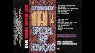 Cut Killer - Mixtape N14 (1995) - Spéciale Rap Francais - [En Entier]