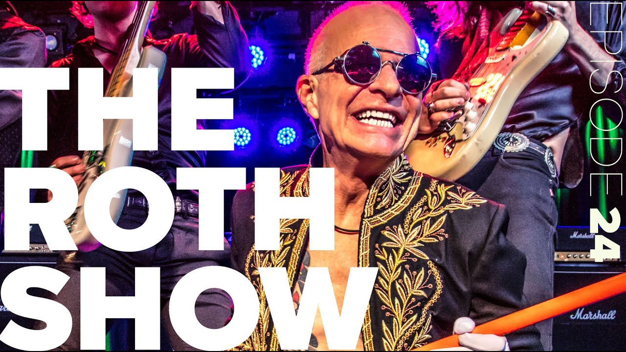 The New Roth Show 24 David Lee Roth Rocks Vegas Youtube