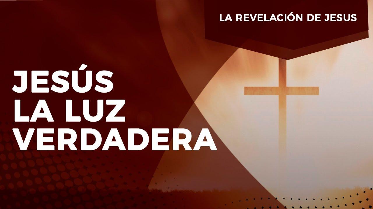 Pastor Javier Bertucci - Serie la revelación de Jesús: Jesús la luz verdadera