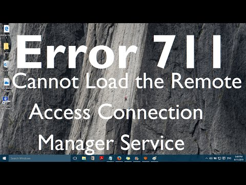Fix: Error 711 Cannot Load the Remote Access Connection Manager Service
