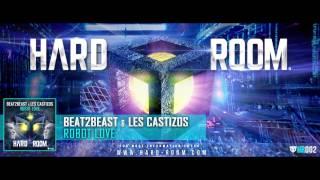 Beat2Beast & Les Castizos - Robot Love