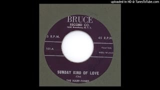 Harptones, The - Sunday Kind of Love - 1953