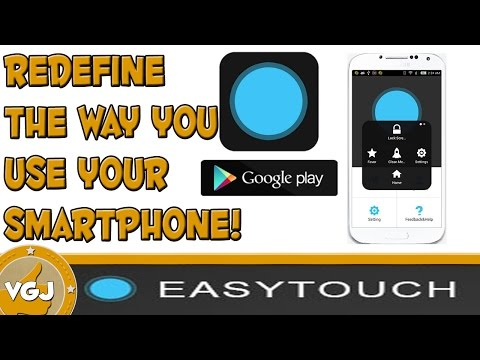Redefine The Way You Use And Navigate Your Android Device! Easy Touch!