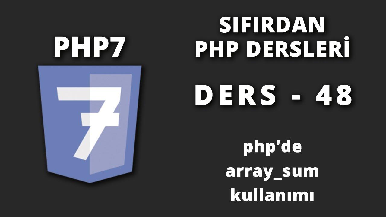 Php'de array sum kullanımı - Ders 48