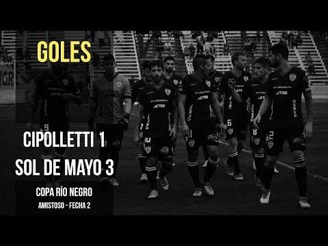 Copa Río Negro: Cipolletti 1 - 3 Sol de Mayo (Goles)