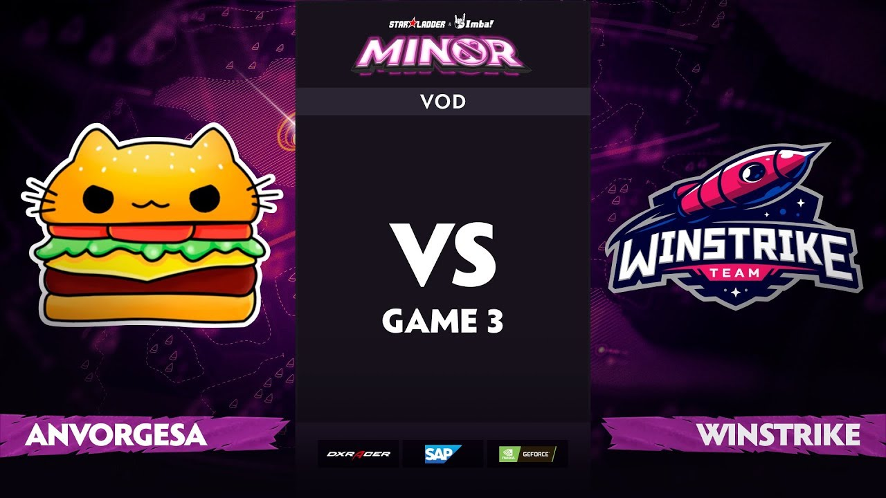 [EN] Team Anvorgesa vs Winstrike, Game 3, StarLadder ImbaTV Dota 2 Minor S2 Group Stage
