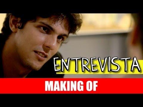 MAKING OF – ENTREVISTA