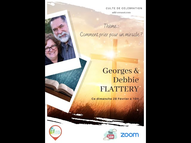 Culte du 28 février 2021 au Creusot avec George Flattery