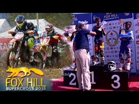 Fox Hill Supercross 2018 (Full Video)