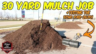 30 Yard Mulch Job! | Mulching Our Commercial Site On The Weekend | How To Do A Mulch Job + Tips!