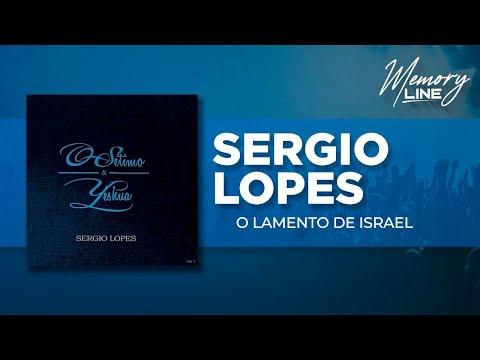 Sergio Lopes - O Lamento De Israel (Áudio Oficial)