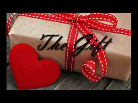 The Gift (Love Song) Lyric Video