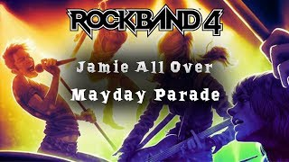 Rock Band 4 ~ Jamie All Over by Mayday Parade ~ Expert ~ Full Band
