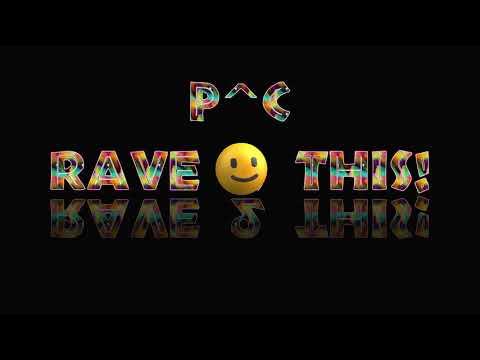 p^c - Rave