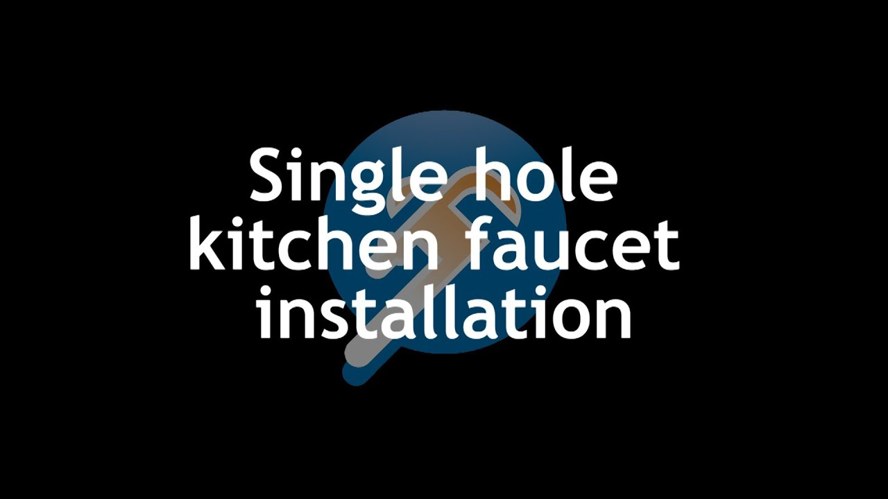 How to Install a Single Hole Kitchen Faucet - PlumberStock.com - YouTube