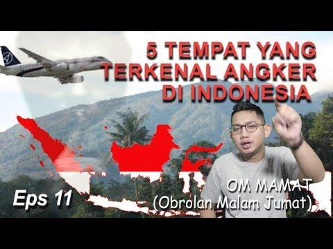 OM MAMAT -- 5 TEMPAT YANG TERKENAL ANGKER DI INDONESIA