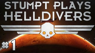 Stumpt Plays - Helldivers - #1 - Everything Can Kill You (4 Player Gameplay)