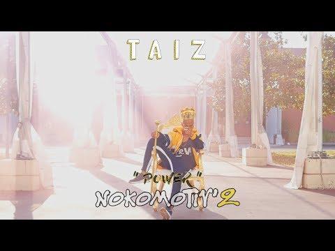 Youtube: Tai Z – NOKOMOTIV'2«Power» // Y&W