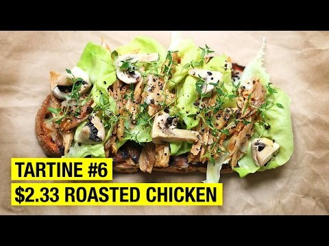 $2.33 Tartine with Roasted Chicken, Mushrooms and Thyme ! French Open faced Sandwich